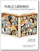 Public Libraries: A Vital Space for Family Engagement